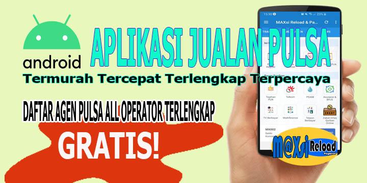 Aplikasi Jualan Pulsa All Operator Terlengkap Termurah Terpercaya