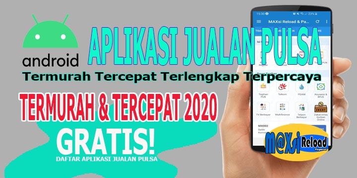 Aplikasi Jualan Pulsa Termurah 2020